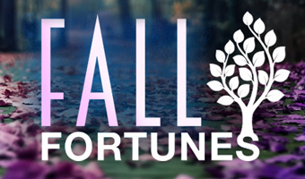 Fall Fortunes